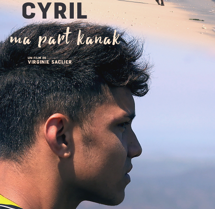 3 octobre 2018 – Projection du film « Cyril, ma part kanak »